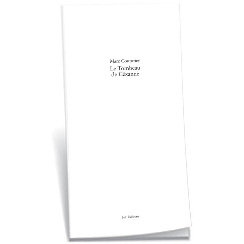 couverture de Marc Couturier, Le tombeau de Cézanne