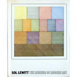 Sol Lewitt, The Museum of Modern Art, sous la direction et avec une introduction d'Alicia Legg, 1978