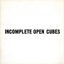 Sol LeWitt, Incomplete open cubes, par The John Weber Gallery, New York, 1974