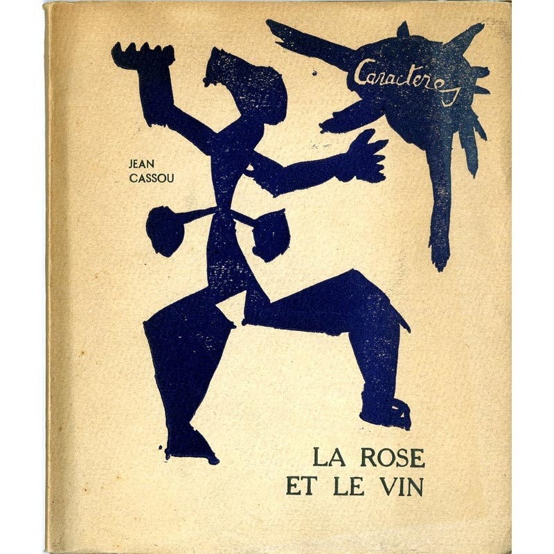 """Couverture de """"La rose et le vin"""" de Jean Cassou"""