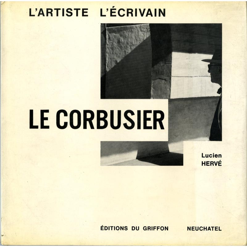 """Couverture du livre """"Le Corbusier"""" avec les photographies de Lucien Hervé"""