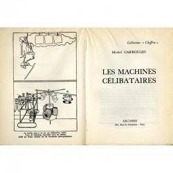 """page de titre de """"Les machines célibataires"""" de Michel Carrouges"""