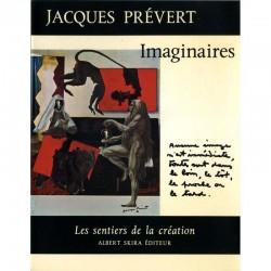 """Jacques Prévert """"Imaginaires"""", Les sentiers de la création n°9, Skira"""