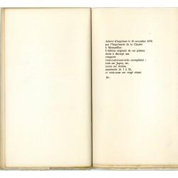 Achevé d'imprimer du livre de Gustave Roud, Trois poèmes anciens, Fata Morgana, 1976