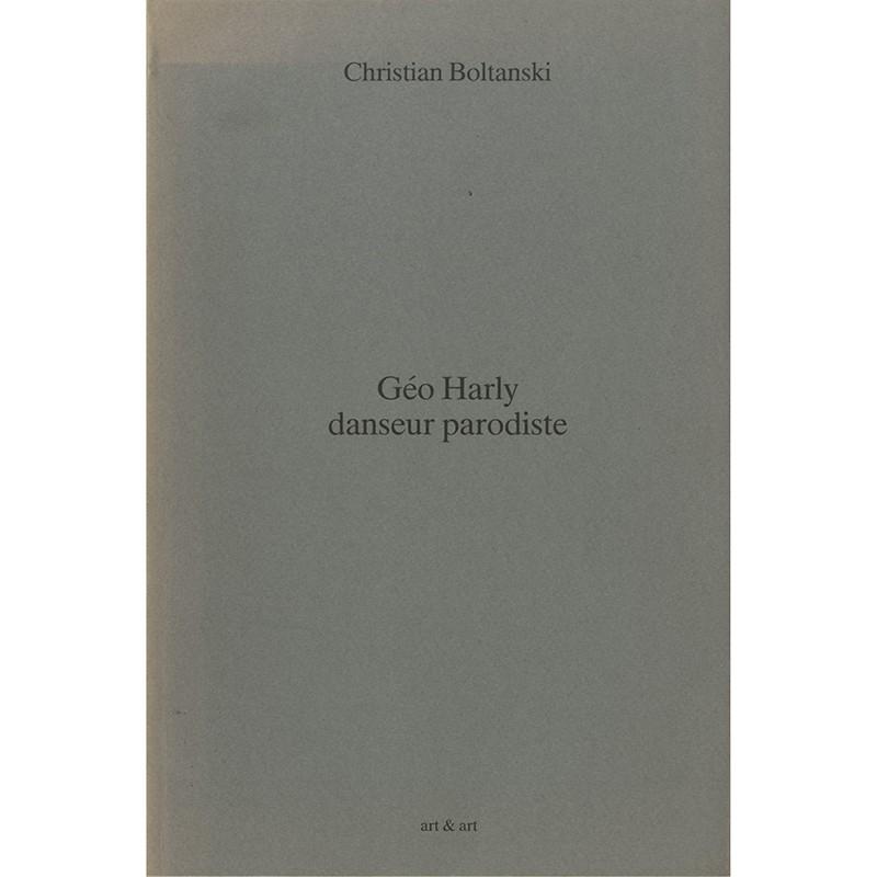 """Couverture du livre de Christian Boltanski """"Géo Harly danseur parodiste"""""""