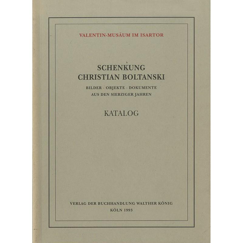 """couverture du livre de Christian Boltanski """"Schenkung Christian Boltanski: Bilder, Objekte, Dokumente ..."""""""