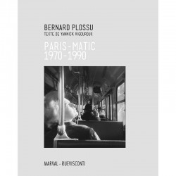 "Couverture du livre de Bernard Plossu ""Paris-Matic"""
