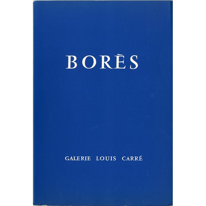 Catalogue de l'exposition de Francisco Borès à la galerie Louis Carré