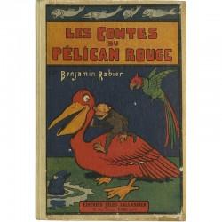 Benjamin Rabier « Les Contes du Pélican Rouge », ca. 1928