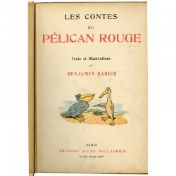 "Édition originale de l'album de Benjamin Rabier ""Les Contes du Pélican Rouge"""