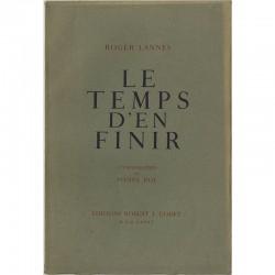 Roger Lannes, Le temps d'en finir, 1945