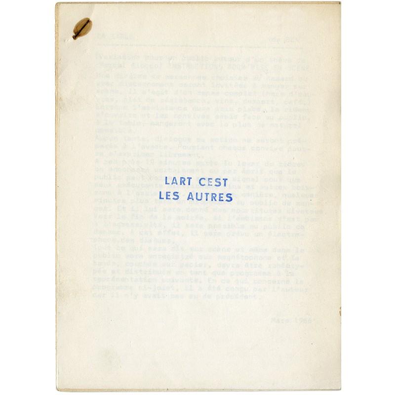 """""""L'art c'est les autres"""" par Ben et Robert Filliou, 1966"""
