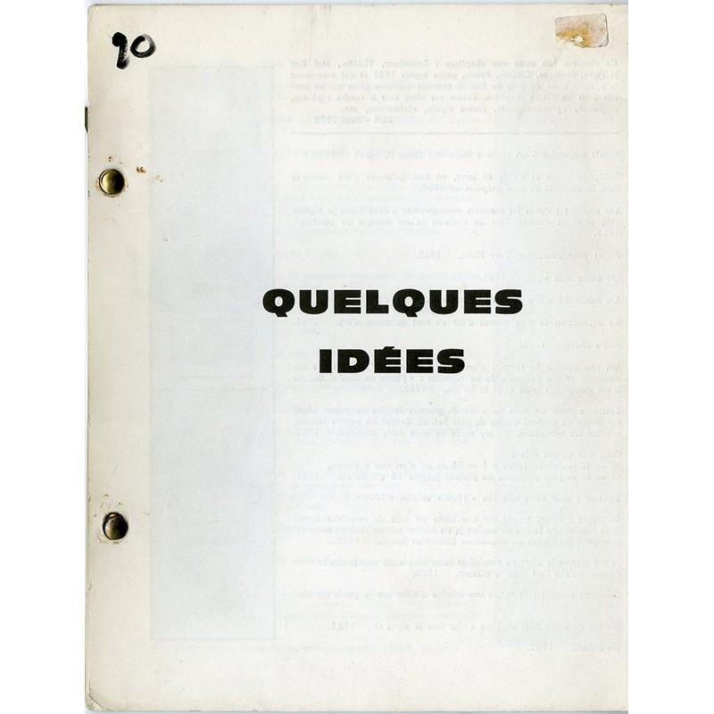 Ben Vautier, Quelques idées, 1970