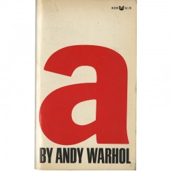 a : a novel by Andy Warhol, 1968