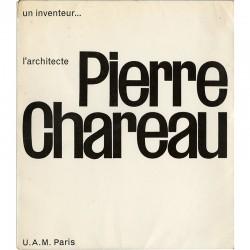 Pierre Chareau, Un inventeur... l'architecte, de René Herbst