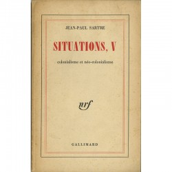 Jean-Paul Sartre, Situations V, colonialisme et néo-colonialisme, NRF, Gallimard, 1964
