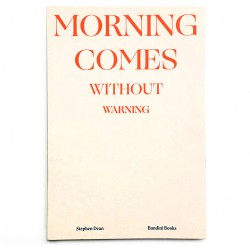 Edition courante du livre de Stephen Dean, Morning comes without warning, 2020