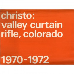 Christo et Jeanne-Claude, Valley Curtain, Rifle, Colorado, 1970-1972