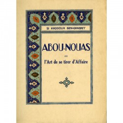 Contes arabes du poète irakien Abū Nuwās al-Ḥasan ibn Hāniʾ al-Ḥakamī, publiés par Si Kaddour Ben Ghabrit