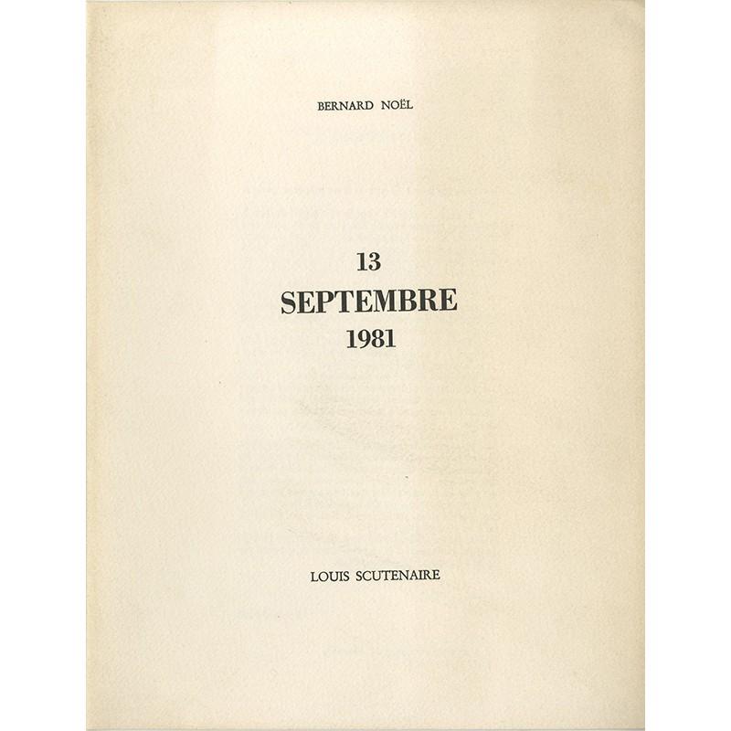 """Le 13 septembre 81"""" Bernard Noël et Louis Scutenaire"""