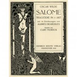 """""""Salomé"""" d'Oscar Wilde, illustré par Aubrey Beardsley, 1919"""