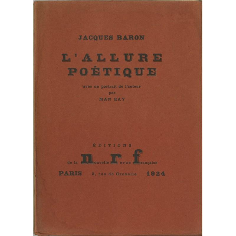 """Jacques Baron """"L'allure poétique"""", N.R.F., 1924"""