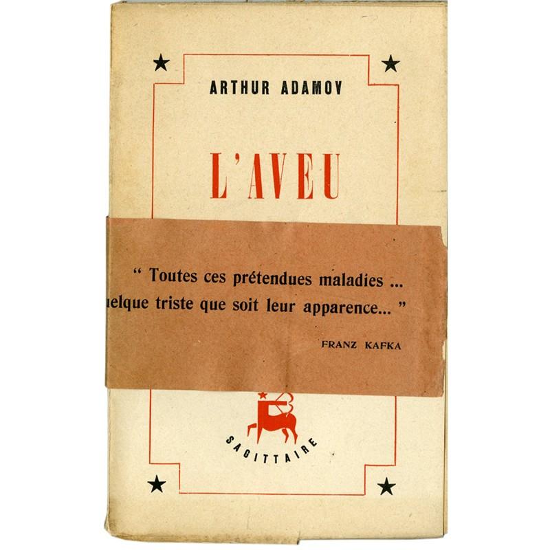Arthur Adamov, L'aveu, première édition avec bande d'origine, 1946