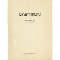 Morphèmes, n°1, cahier bi-mestriel créé et édité par Imre Pan