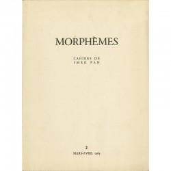 Morphèmes, n°2, cahier bi-mestriel créé et édité par Imre Pan