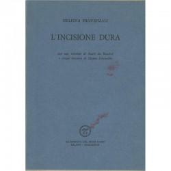 Delfina Provenzali, L'incisione dura, 1977, illustré par Silvano Scheiwiller