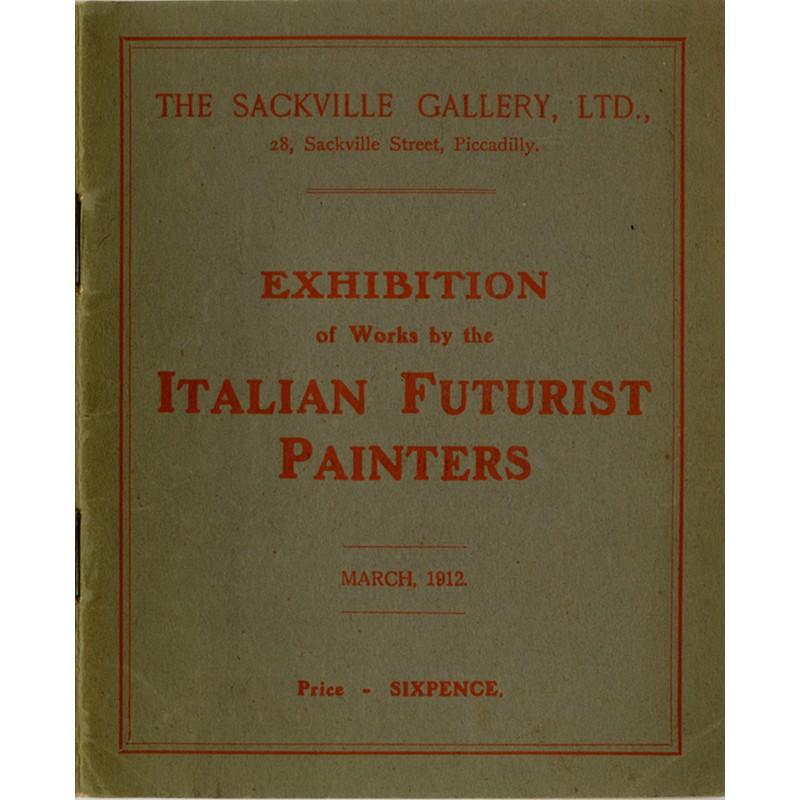 Italian Futurist Painters, The Sackville Gallery, 1912