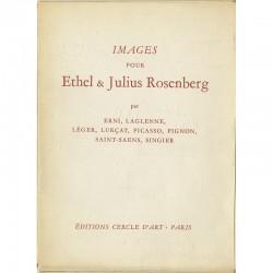 Images pour Ethel & Julius Rosenberg. Par Erni, Laglenne, Léger, Lurçat, Picasso, Pignon, Saint-Saëns, Singier, 1955