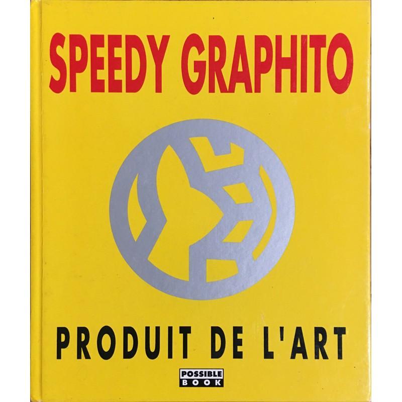 """Monographie de Speedy Graphito """"Produit de l'art"""""""