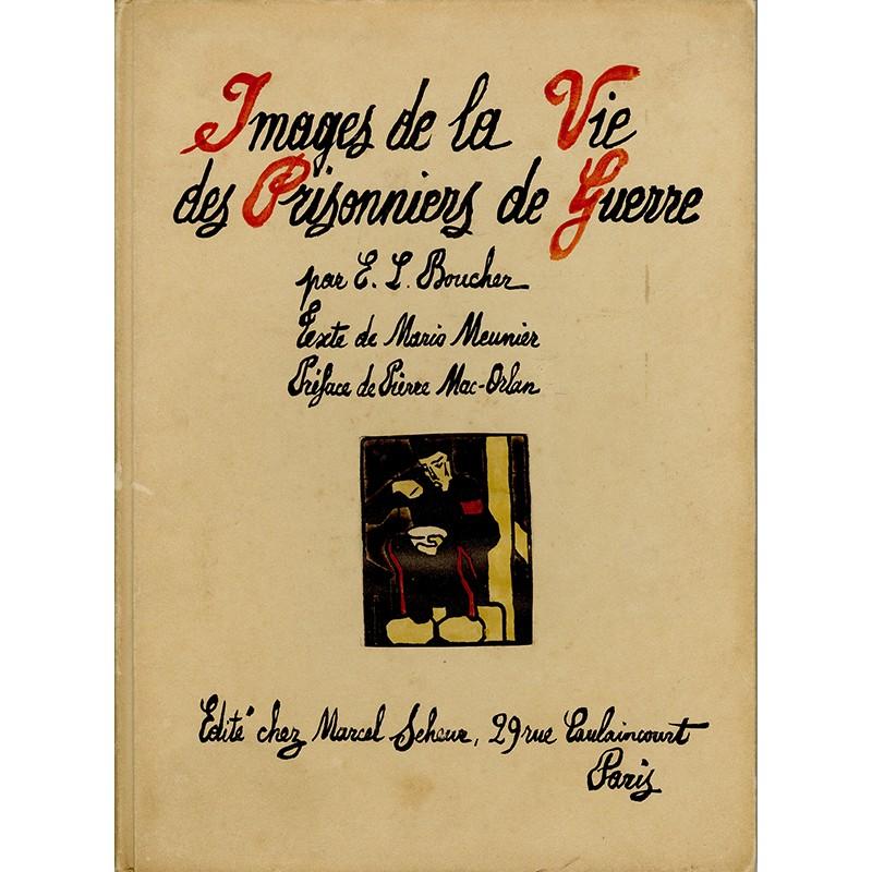 Images de la Vie des Prisonniers de Guerre, Meunier, Boucher, Seheur