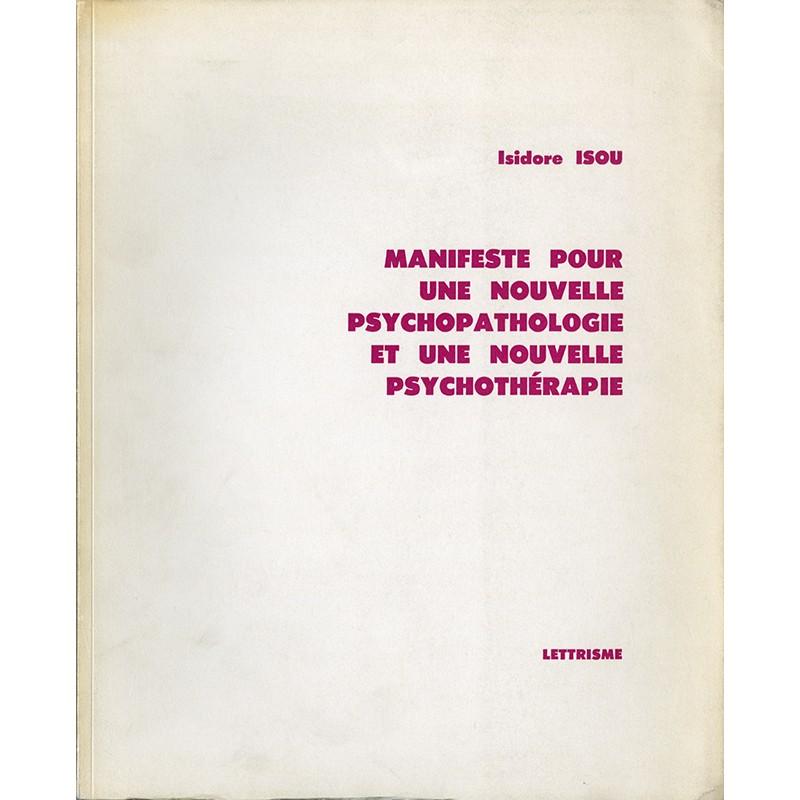 Isidore Isou, Manifeste pour une nouvelle psychopathologie et une nouvelle psychothérapie