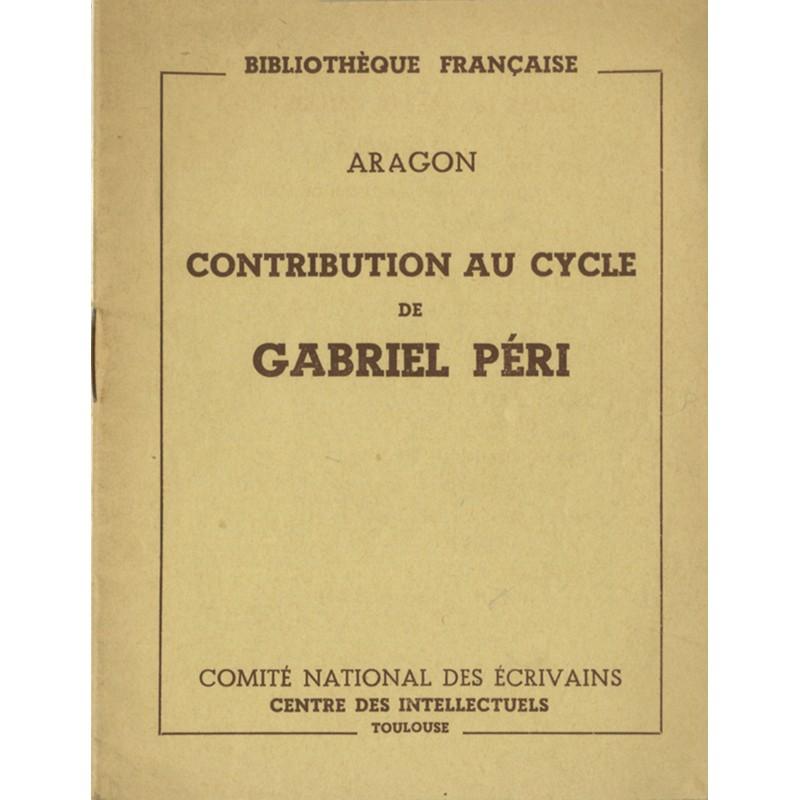 Aragon, Contribution au cycle de Gabriel Péri