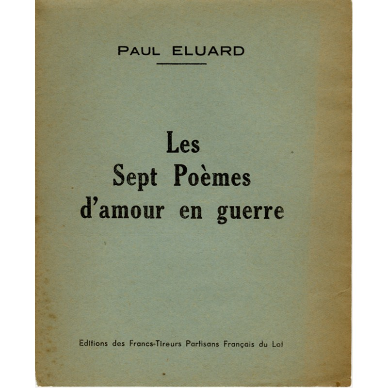 Les sept poèmes d'amour en guerre, Paul Éluard, 1944