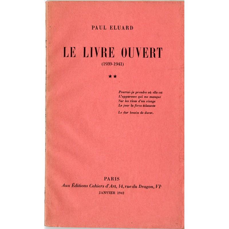 Paul Éluard, Le livre ouvert, Cahiers d'Art, 1942
