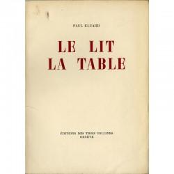 Paul Eluard, Le Lit La Table, éditions des Trois Collines, Genève, 1944