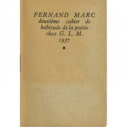 Fernand Marc, Deuxième Cahier de Habitude de la Poésie, 1937