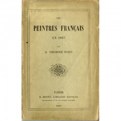 Théodore Duret, Peintres français en 1867, E. Dentu