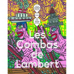 Robert Combas, Les Combas de Lambert, 2016
