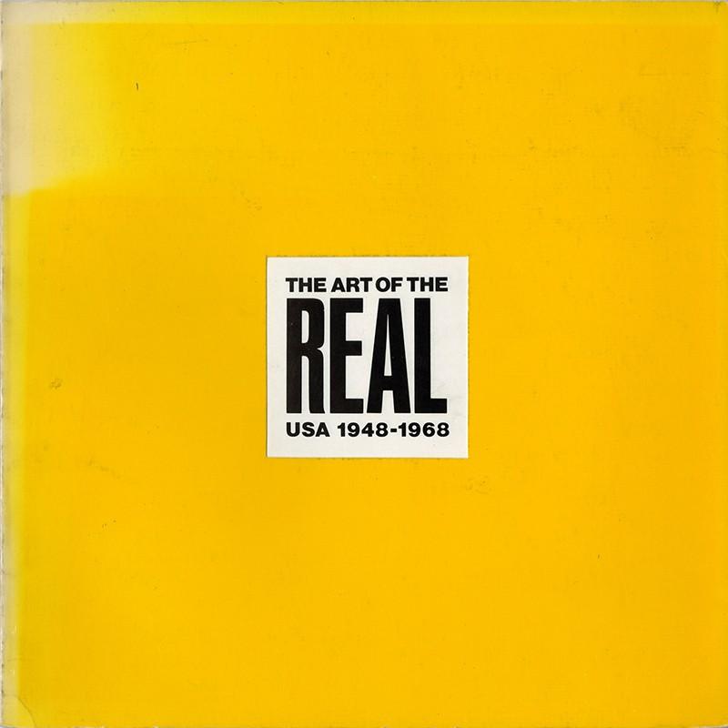 The Art of the Real USA 1948-1968,  E.C. Goossen