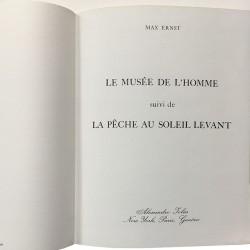 """""""Le Musée de l'homme"""" suivi de """"La pêche au soleil levant"""", Mal Ernst, 1965"""