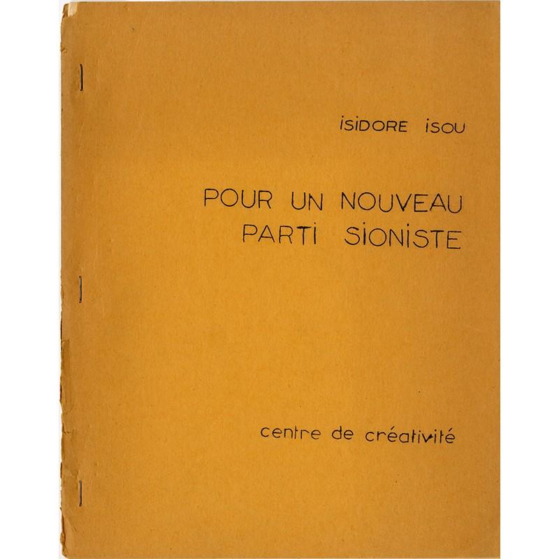 Isidore Isou, Pour un nouveau parti sioniste, Centre de créativité, 1970