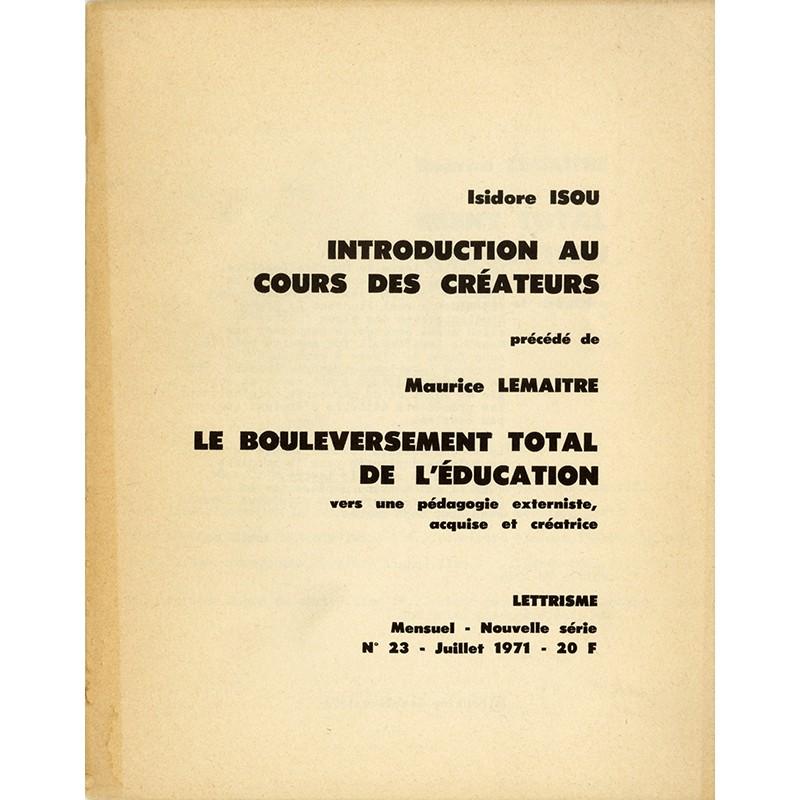 Isidore Isou, Introduction au cours des créateurs, Lettrisme, 1971