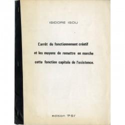 Isidore Isou, L'arrêt du fonctionnement créatif..., 1973