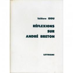 Isidore Isou, Réflexions sur André Breton, 1970
