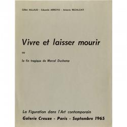 Gilles Aillaud, Eduardo Arroyo et Antonio Recalcati , Vivre et laisser mourir ou la fin tragique de Marcel Duchamp