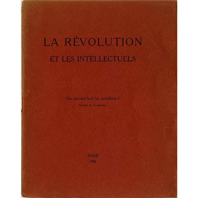 La Révolution et les intellectuels, Pierre Naville, 1926